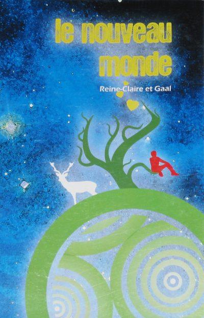 Couverture du livre Le nouveau monde de Reine-Claire et Mario-Gaal, Éditions Gaiayoga